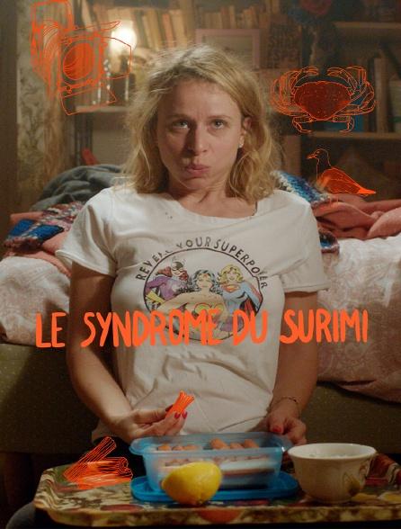 Le syndrome du surimi