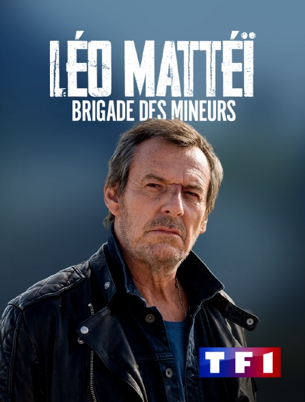 TF1 - Léo Matteï, brigade des mineurs