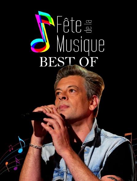 Fête de la musique, best of