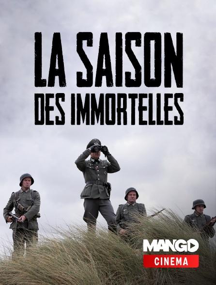 MANGO Cinéma - La saison des immortelles