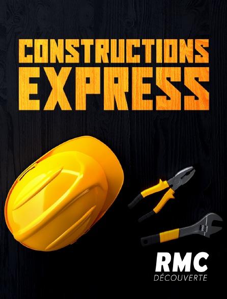 RMC Découverte - Constructions express