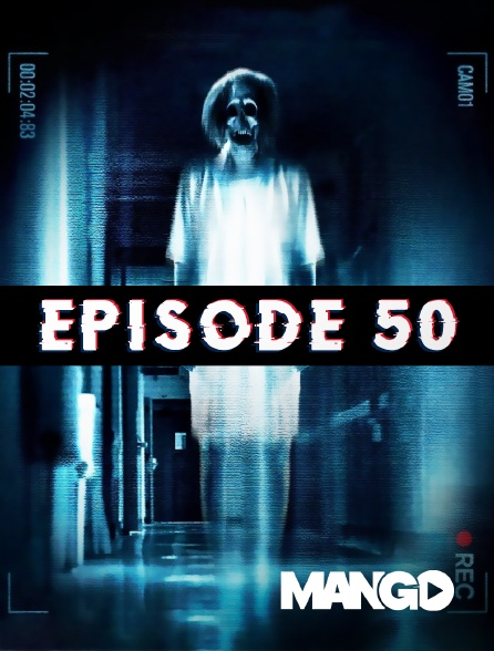 Mango - Épisode 50