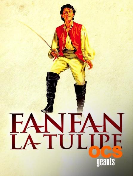 OCS Géants - Fanfan la tulipe