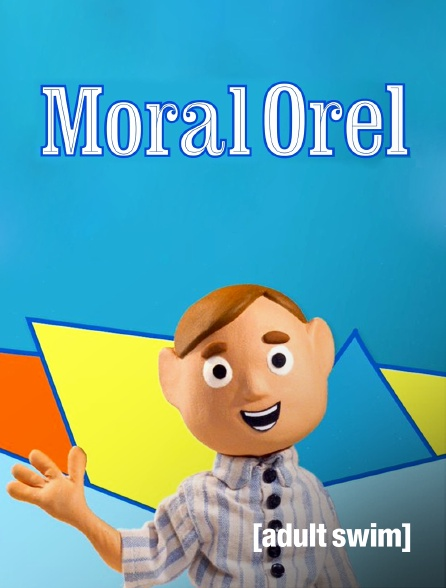Adult Swim - Moral Orel