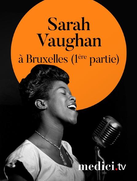 Medici - Sarah Vaughan en concert à Bruxelles (1ère partie)