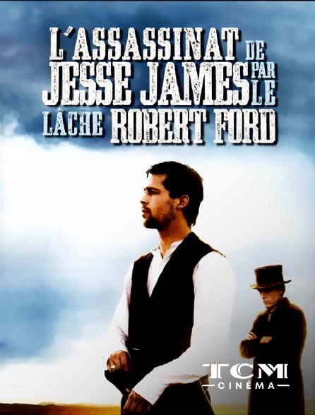 TCM Cinéma - L'assassinat de Jesse James par le lâche Robert Ford