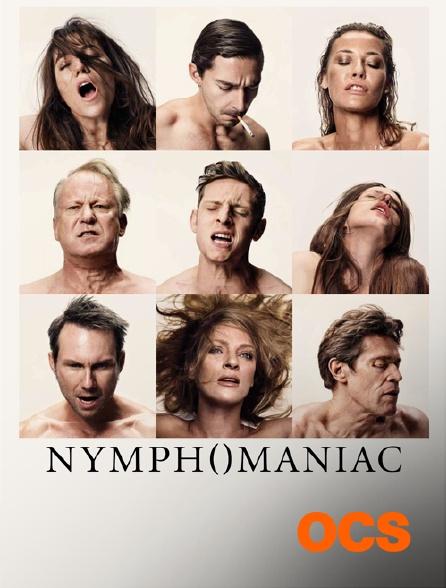 OCS - Nymphomaniac : volume 1