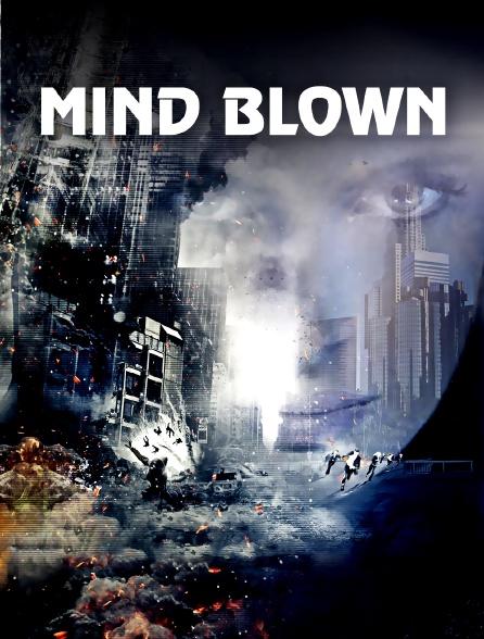 Mind Blown : menace psychique