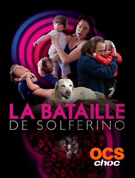 OCS Choc - La bataille de Solférino