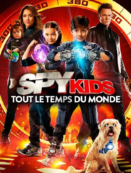 Spy Kids 4 : tout le temps du monde