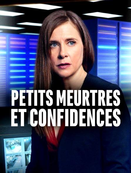 Petits meurtres et confidences