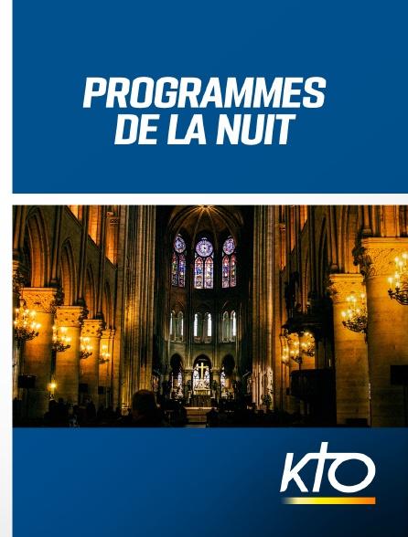 KTO - Programmes de la nuit
