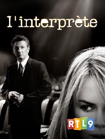 RTL 9 - L'interprète