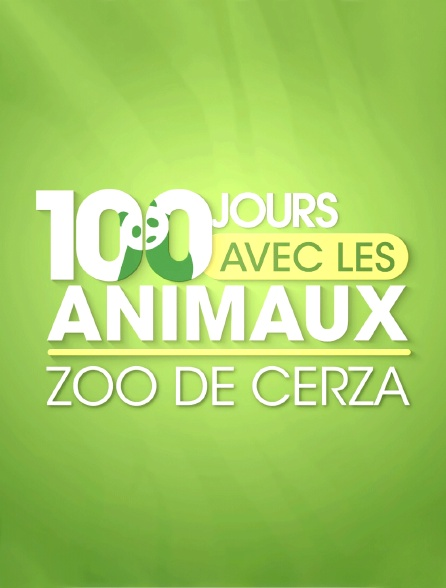 100 jours avec les animaux de Cerza, le plus grand zoo de Normandie