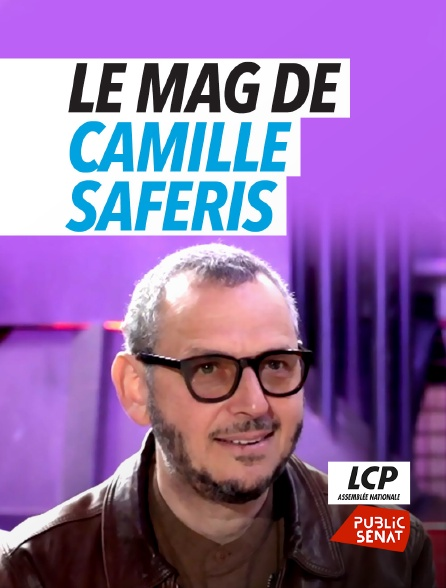 LCP Public Sénat - L'apéro de Camille Saféris