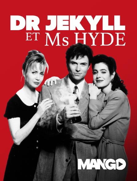 Mango - Dr Jekyll et Ms Hyde