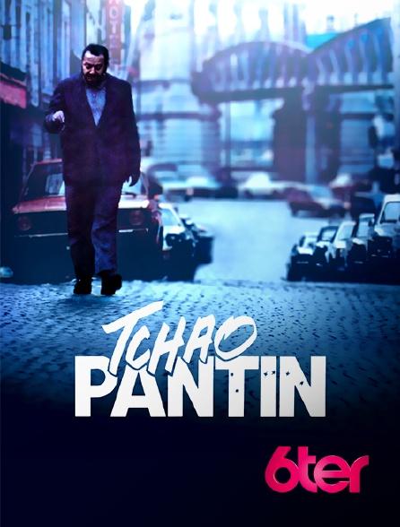 6ter - Tchao pantin