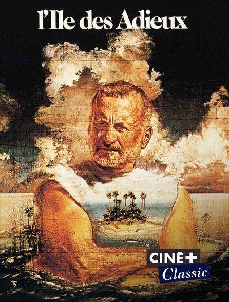 Ciné+ Classic - L'île des adieux
