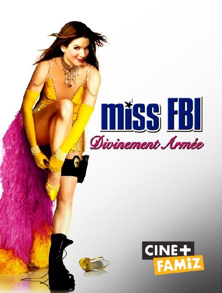 Ciné+ Famiz - Miss FBI : divinement armée