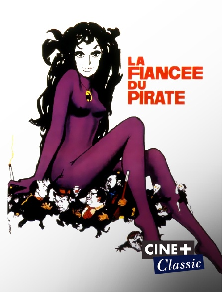 Ciné+ Classic - La fiancée du pirate
