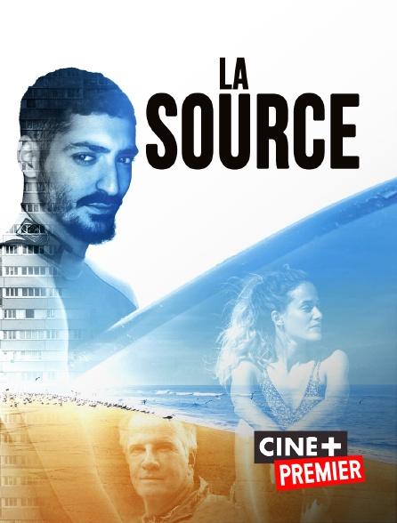 Ciné+ Premier - La source
