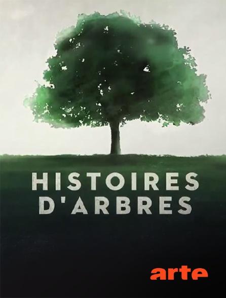 Arte - Histoires d'arbres