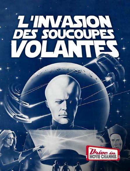 Drive-in Movie Channel - L'invasion des soucoupes volantes