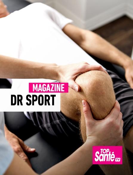 Top Santé TV - Dr Sport