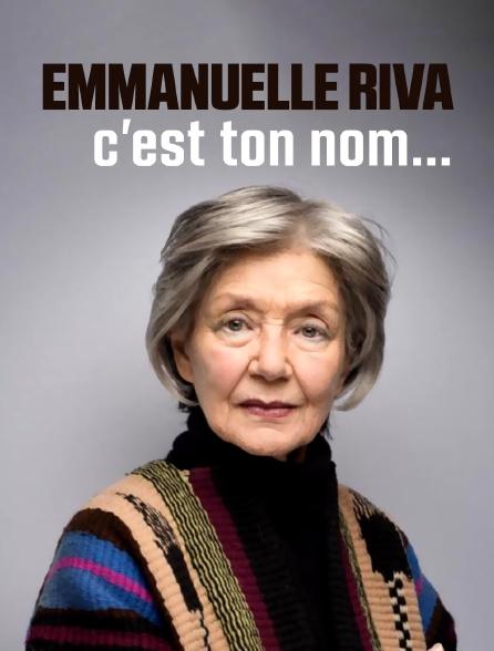 Emmanuelle Riva, c'est ton nom...
