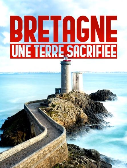 Bretagne : un territoire et des hommes à bout de souffle
