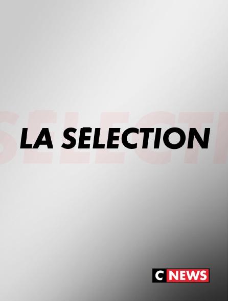 CNEWS - La sélection