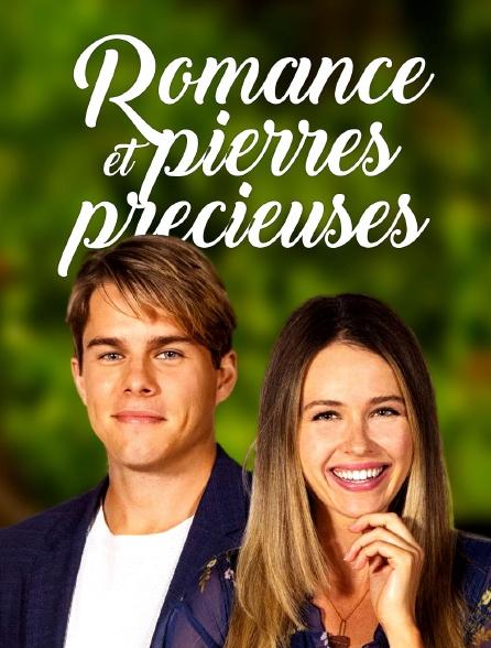 Romance et pierres précieuses