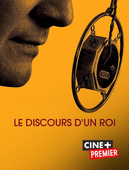 Ciné+ Premier - Le discours d'un roi