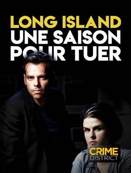 Crime District - Long Island : une saison pour tuer