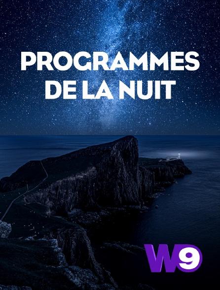 W9 - Programmes de la nuit
