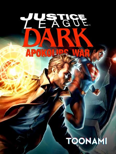 Toonami - Justice League Dark : Apokolips War