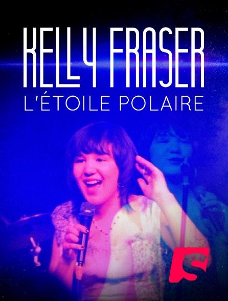 Spicee - Kelly Fraser, l'étoile polaire