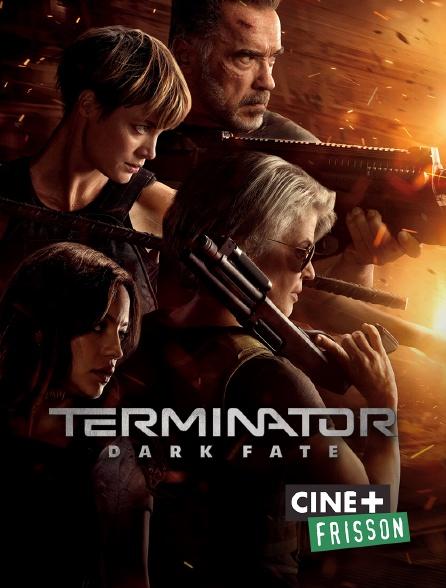 Ciné+ Frisson - Terminator : Dark Fate