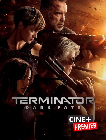 Ciné+ Premier - Terminator : Dark Fate