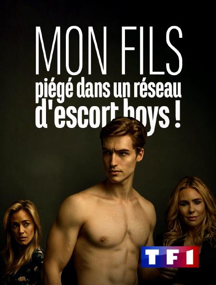 TF1 - Mon fils, piégé dans un réseau d'escort boys !