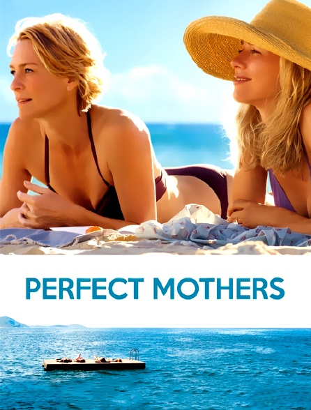 Perfect Mothers
