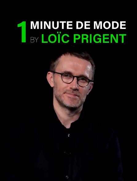 1 minute de mode by Loïc Prigent