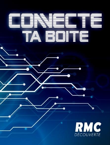 RMC Découverte - Connecte ta boîte