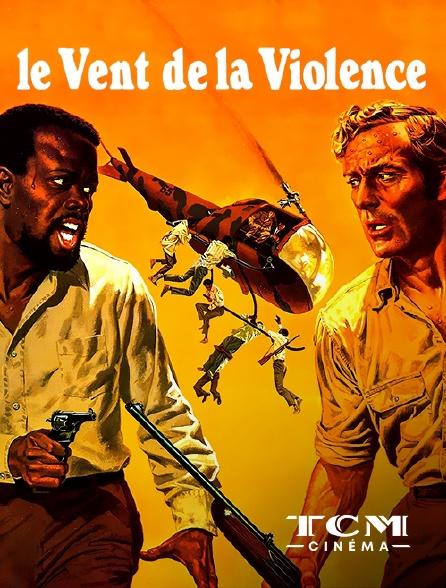 TCM Cinéma - Le vent de la violence