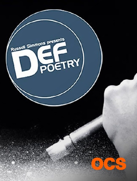 OCS - Russell Simmons presents def poetry