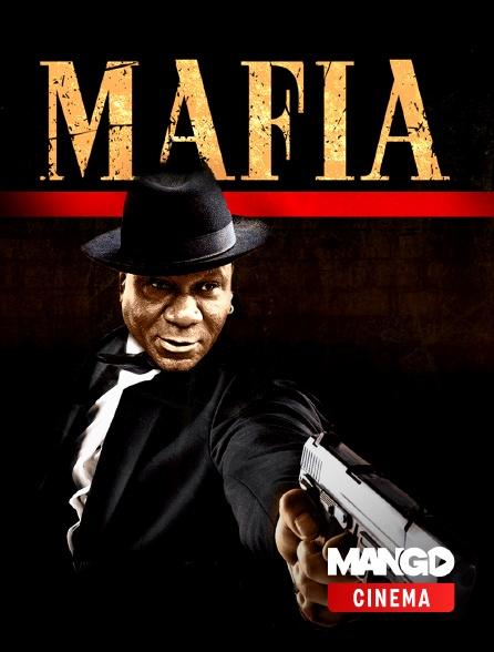 MANGO Cinéma - Mafia