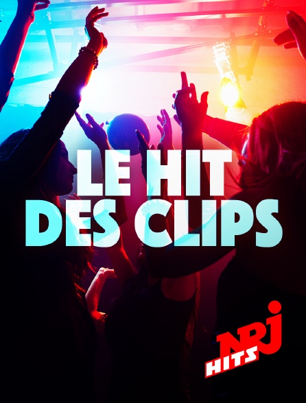 NRJ Hits - Le hit des clips
