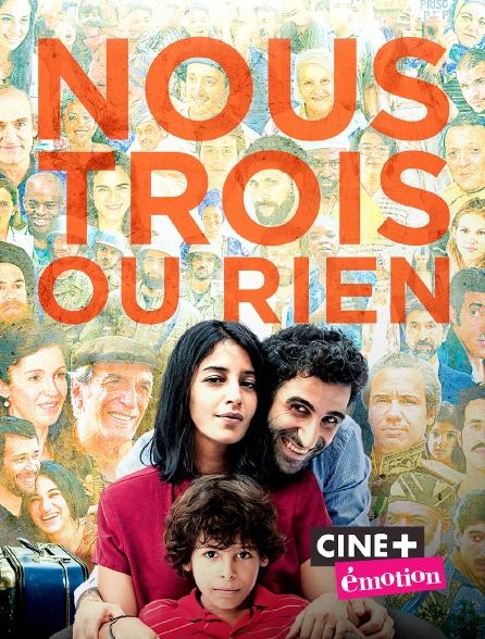 Ciné+ Emotion - Nous trois ou rien
