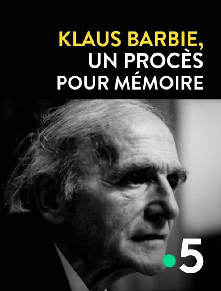 France 5 - Klaus Barbie, un procès pour mémoire