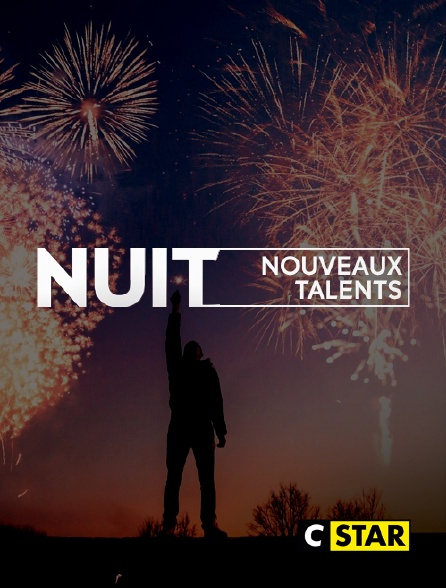 CSTAR - Nuit nouveaux talents